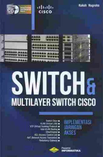 Switch & Multilayer Switch Cisco Implementasi Jaringan Akses
